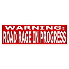 Bumper Sticker - Road Rage