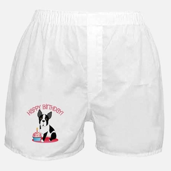 Happy Birthday Boston Terrier Boxer Shorts