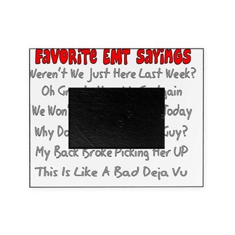 EMT Sayings Picture Frame by Admin_CP11157433