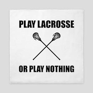 Play Lacrosse Or Nothing Queen Duvet