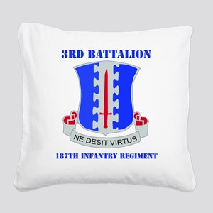 3-187 IN RGT WITH TEXT Square Canvas Pillow