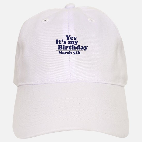 March 5 Birthday Baseball Baseball Cap