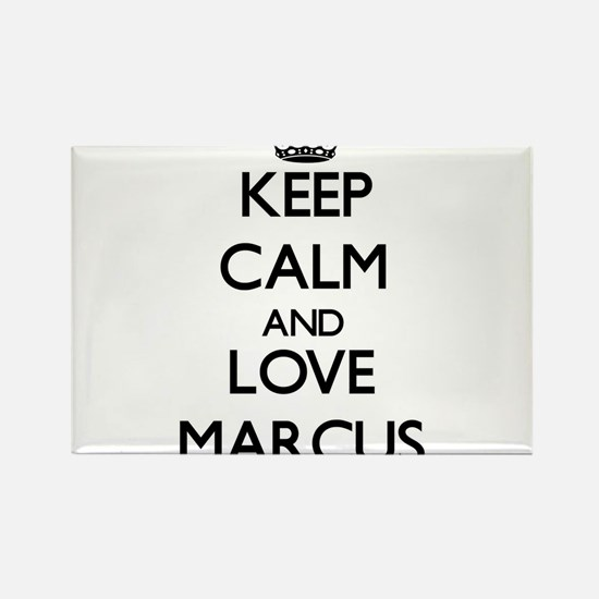Keep Calm and Love Marcus Magnets