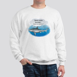 Send More Tourists Sweatshirt