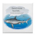 Send More Tourists Tile Coaster