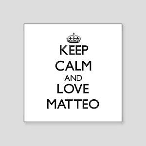 Keep Calm and Love Matteo Sticker