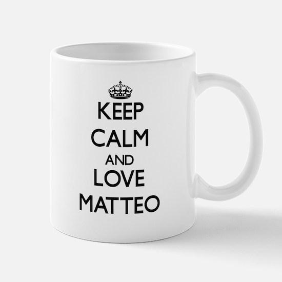 Keep Calm and Love Matteo Mugs