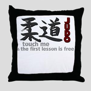 Judo shirt: touch me, first judo less Throw Pillow