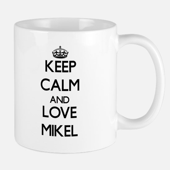 Keep Calm and Love Mikel Mugs