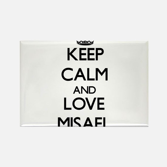 Keep Calm and Love Misael Magnets