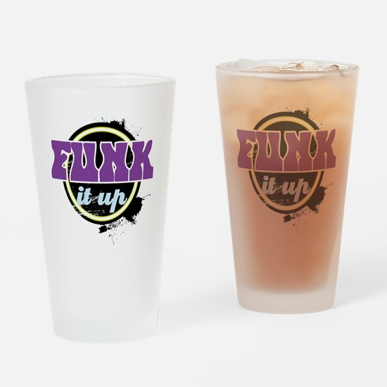 Funk it up Drinking Glass
