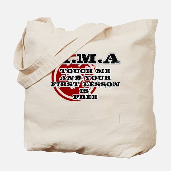 MMA teeshirt: touch me, first lesson is f Tote Bag
