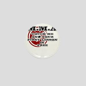 MMA teeshirt: touch me, first lesson i Mini Button