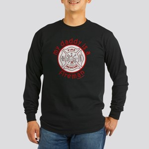 MyDaddyIsAFireman Long Sleeve Dark T-Shirt