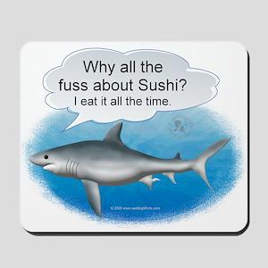 Shark- Sushi Joke Mousepad