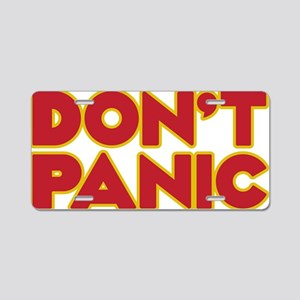 Dont Panic Aluminum License Plate