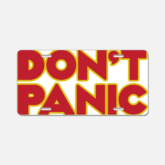 Dont Panic Aluminum License Plate