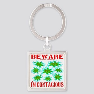 beware_im_contagious_redfont Square Keychain