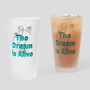 thedreamisalive1 Drinking Glass