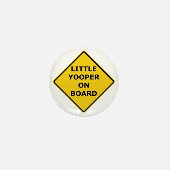2000px-Little_Yooper_On_Board_Sign.gif Mini Button