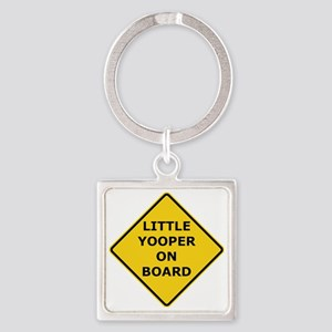 2000px-Little_Yooper_On_Board_Sign Square Keychain