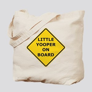 2000px-Little_Yooper_On_Board_Sign Tote Bag