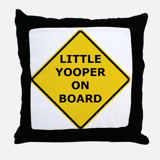 2000px-Little_Yooper_On_Board_Sign.gi Throw Pillow