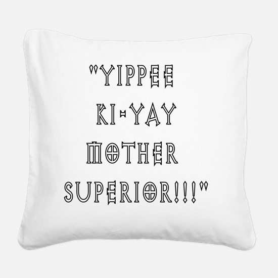 mothersuperior Square Canvas Pillow