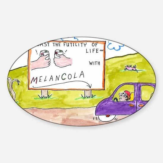 4-Melancola 10x10 Sticker (Oval)