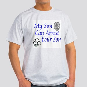 Mine Can Arrest Yours-Son Ash Grey T-Shirt