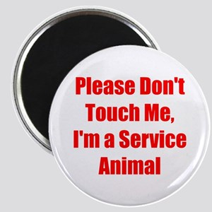 Im a Service Animal Magnets