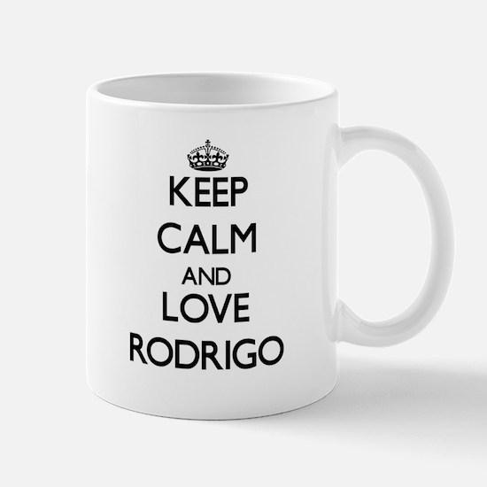 Keep Calm and Love Rodrigo Mugs