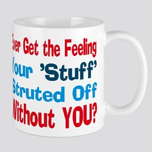 Ever Get the Feeling? Mugs