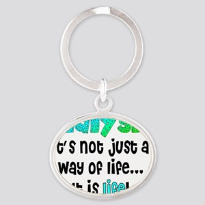 Dialysis way of life blue green Oval Keychain
