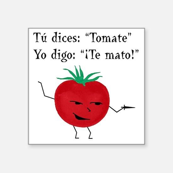 """Tomate tomato 6 inch final  Square Sticker 3"""" x 3"""""""