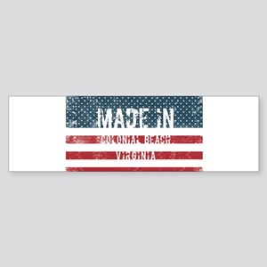 Made in Colonial Beach, Virginia Bumper Sticker