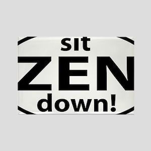 sit down ZEN Rectangle Magnet