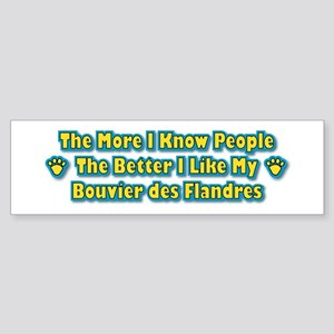 Like My Bouvier Bumper Sticker