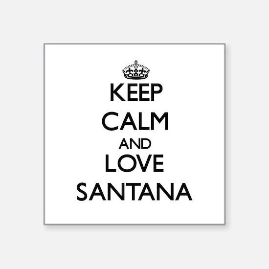 Keep Calm and Love Santana Sticker