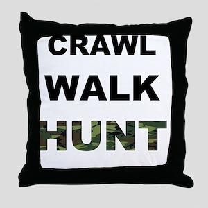 crawl walk hunt Throw Pillow