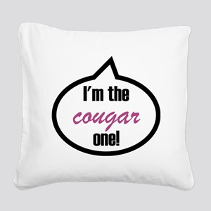Im_the_cougar Square Canvas Pillow