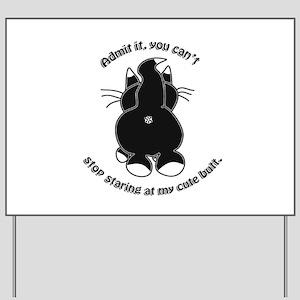 Admit it Cat Butt Yard Sign