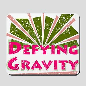 defyinggravity Mousepad