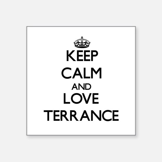 Keep Calm and Love Terrance Sticker