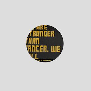 We are stronger Mini Button