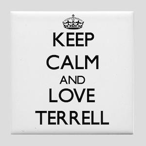 Keep Calm and Love Terrell Tile Coaster