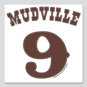 "Mudville9 (brown) Square Car Magnet 3"" x 3"""