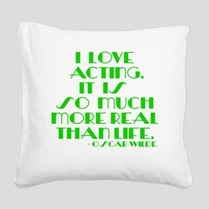 I LOVE ACTING Square Canvas Pillow