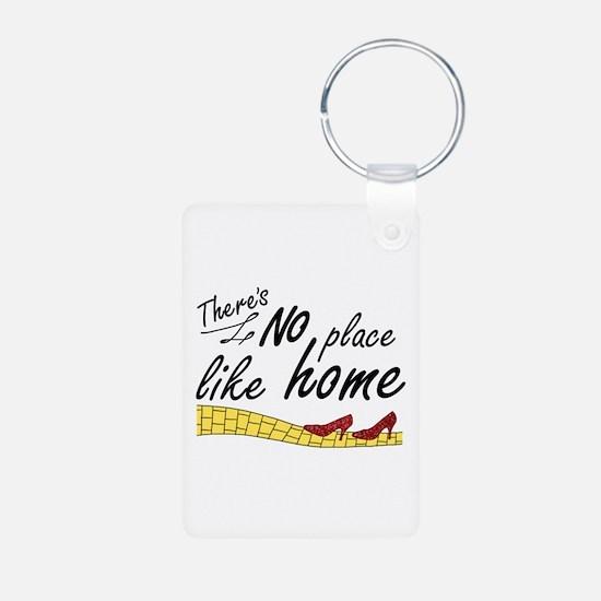 'No Place Like Home' Keychains