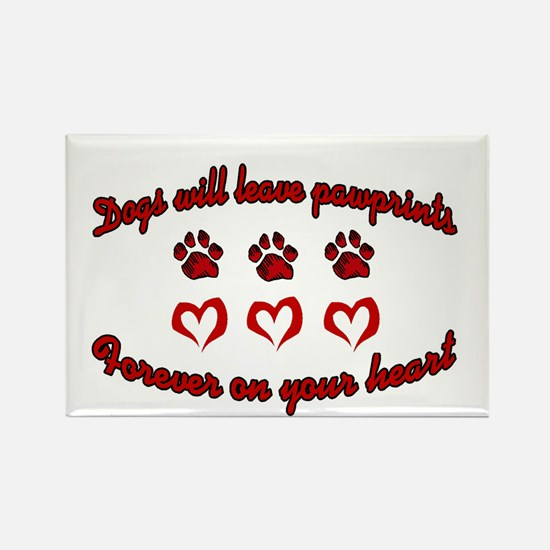 Dogs Leave Pawprints Rectangle Magnet
